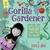 Gorilla Gardener: How To Help Nature Take Over the World