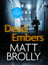 Dead Embers by Matt Brolly