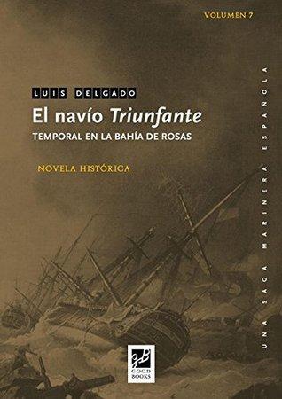 El navío Triunfante: Temporal en la Bahía de Rosas (Una saga marinera española nº 7)