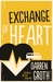Exchange of Heart