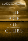 The Ace of Clubs (Red Dog Conspiracy, #3)