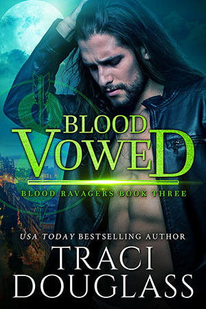 Blood Vowed (Blood Ravagers, #3)