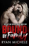 Bound by Family (Ravage MC Bound, #1)