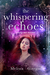 The Whispering Echoes (Smok...