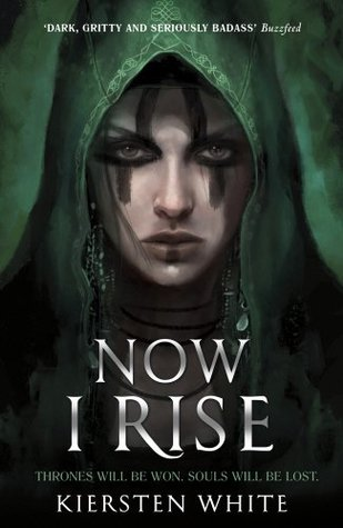 Now I Rise (The Conqueror's Saga #2) – Kiersten White