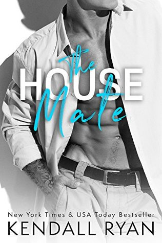 The House Mate (Roommates #3) by Kendall Ryan | Review Blitz
