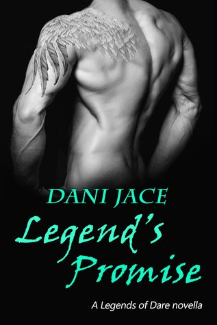 Legend's Promise (A Legends of Dare Novella) #1