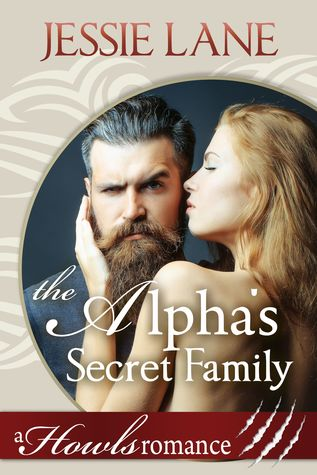 The Alpha's Secret Family (Howls Romance, #3)
