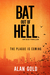 Bat out of Hell: An Eco-Thr...