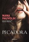 Pecadora by Nana Pauvolih
