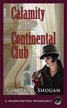 Calamity at the Continental Club (Washington Whodunit, #3)