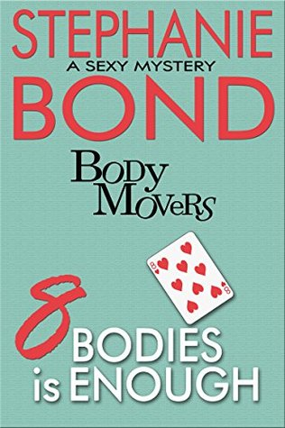 8 Bodies is Enough (Body Movers, #8)