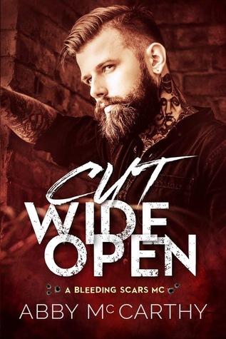 Cut Wide Open (Bleeding Scars MC, #1)