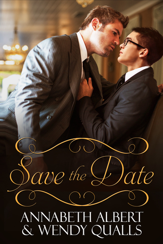 New Release Review: Save the Date by Annabeth Albert and Wendy Qualls