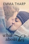 What About Her (Bluff Harbor #1)