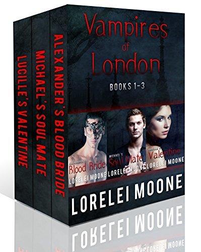 Vampires of London: Books 1-3: A Steamy & Suspenseful Vampire Romance Collection