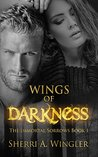 Wings of Darkness (The Immortal Sorrows #1)