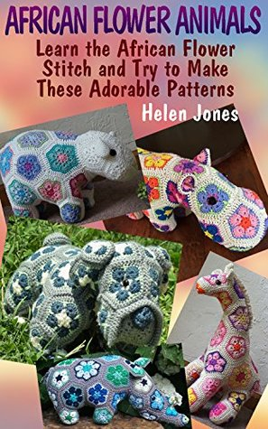 African Flower Animals Learn The African Flower Stitch And Try To
