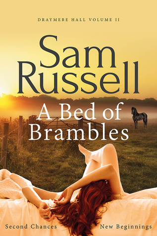 A Bed of Brambles by Sam Russell