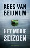 Het mooie seizoen by Kees van Beijnum