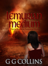 Lemurian Medium (Rachel Blackstone Paranormal Mystery Series #2)