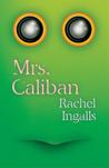 Mrs. Caliban
