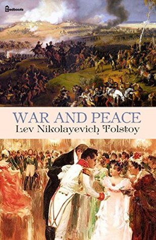 War And Peace (Russian fiction Classics): The journey of our life