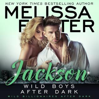 Wild Boys After Dark: Jackson Audiobook (Wild Billionaires After Dark #3; After Dark #3; Love in Bloom #45)