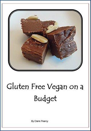 Gluten Free Vegan on a Budget
