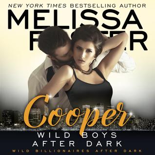 Wild Boys After Dark: Cooper Audiobook (Wild Billionaires After Dark #4; After Dark #4; Love in Bloom #46)