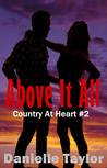 Above It All (Country Heart Series #2)