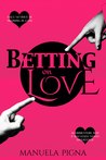 Betting on Love (In Love #2)