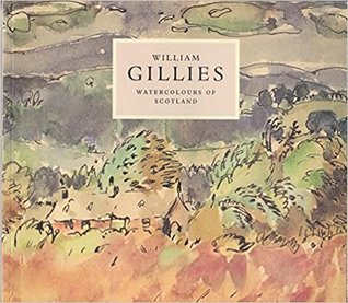 William Gillies: Watercolours of Scotland
