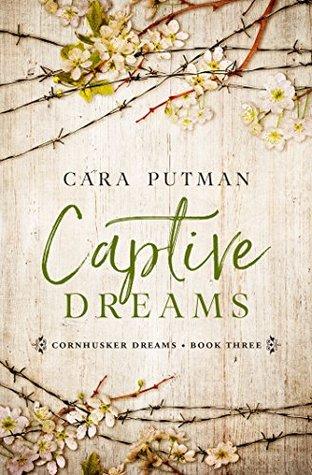 Captive Dreams (Cornhusker Dreams, #3)
