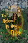 The Rebecca Pendragon Trilogy