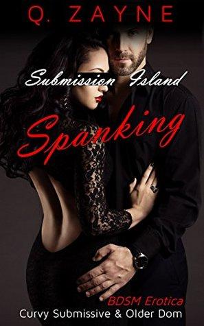 Spanking (Submission Island, #1)