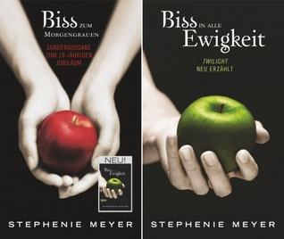 Biss zum Morgengrauen / Biss in alle Ewigkeit by Stephenie Meyer
