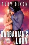 Barbarian's Lady (Ice Planet Barbarians, #13)