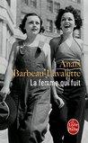 La Femme qui fuit by Anaïs Barbeau-Lavalette