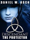 The Protector (Descendant Series, #1)