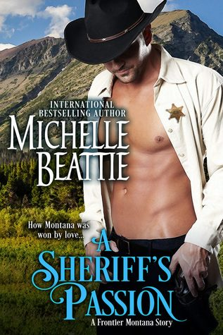 A Sheriff's Passion (Frontier Montana, #3)