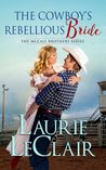 The Cowboy's Rebellious Bride (The McCall Brothers, #1)
