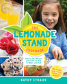 The Lemonade Stand Cookbook by Kathy Strahs