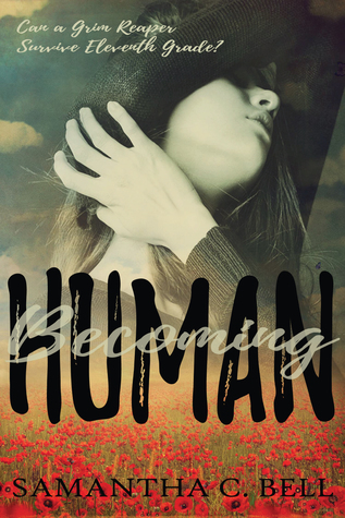 Becoming Human by Samantha C. Bell
