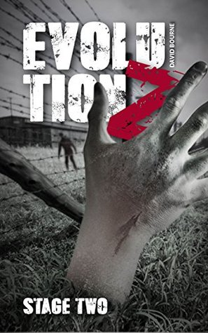 Evolution Z : Stage Two (An apocalypse zombie survival thriller Book 2)