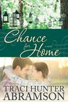 Chance for Home by Traci Hunter Abramson