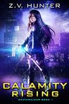 Calamity Rising (Deathwalker, #1)