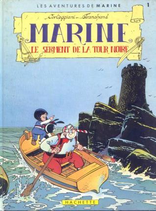 Le Serment de la tour noire (Les Aventures de Marine, #1)