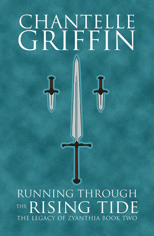 Running Through the Rising Tide (The Legacy of Zyanthia, #2)