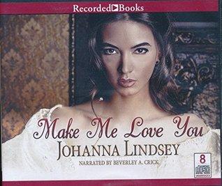 Make Me Love You by Johanna Lindsey Unabridged CD Audiobook